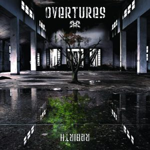 Overtures rebirth