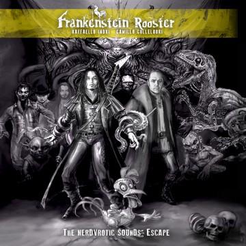 "FRANKENSTEIN ROOSTER ""Il Concerto"""