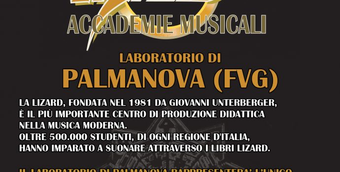 Lizard Accademie Musicali – Laboratorio di Palmanova (FVG)