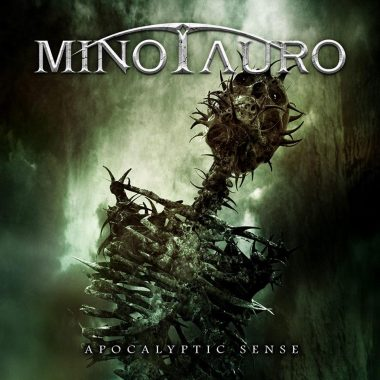 """MINOTAURO – """"Apocalyptic sense"""""""